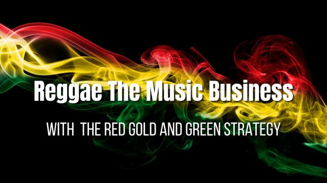 reggae the music business,  make it in the music business, career in music,